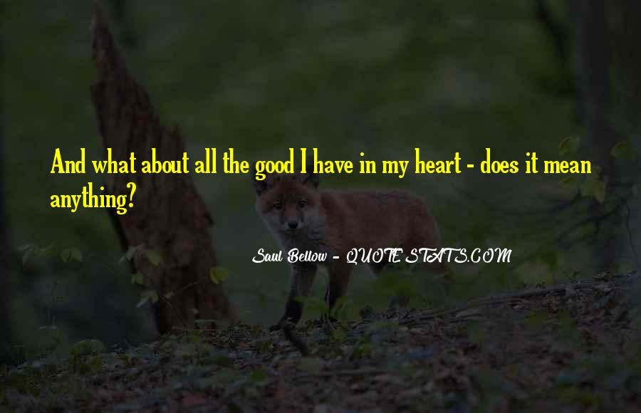 About Good Heart Quotes #123538