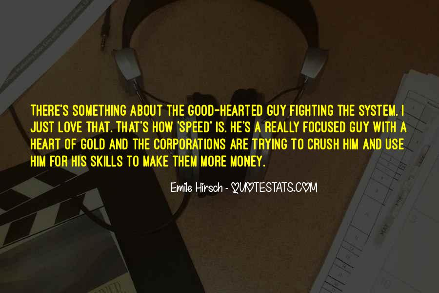 About Good Heart Quotes #1605722