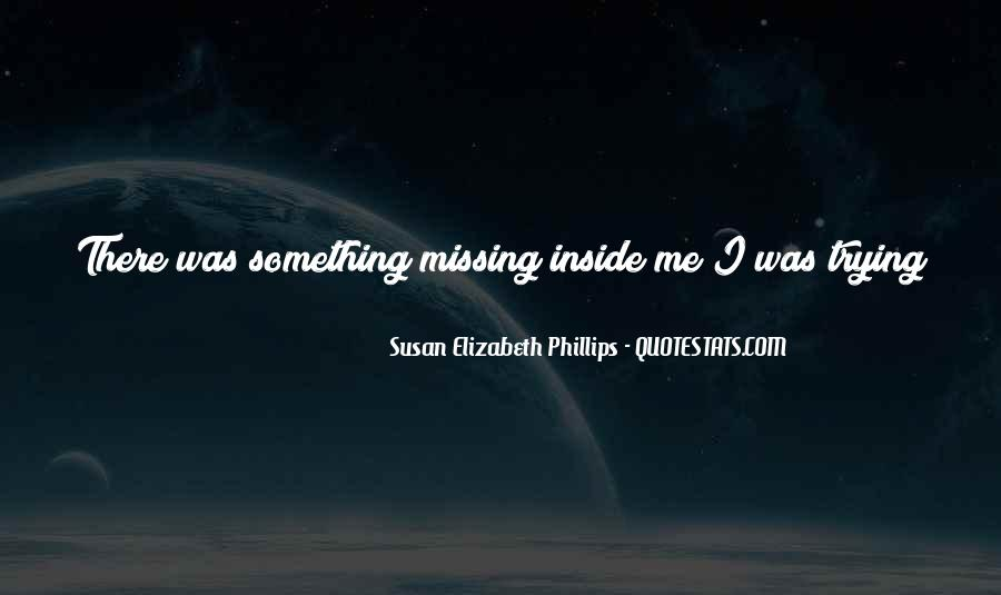 About Missing You Quotes #1318484