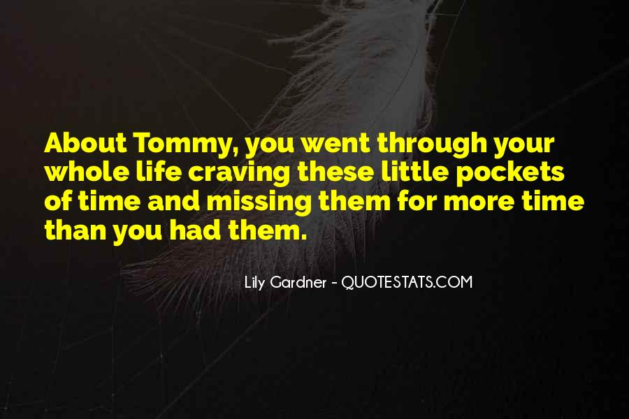 About Missing You Quotes #1614417