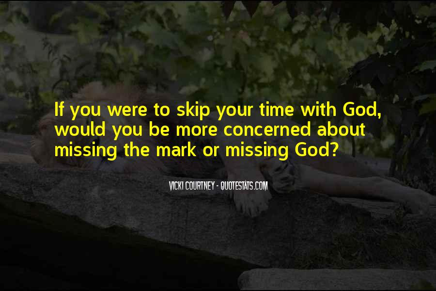 About Missing You Quotes #1623683