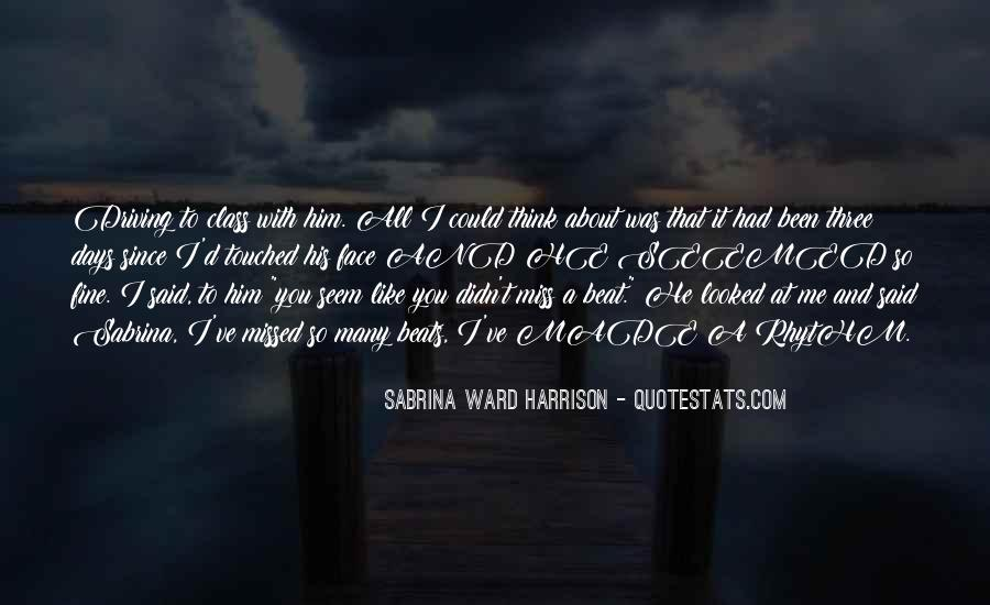 About Missing You Quotes #239626