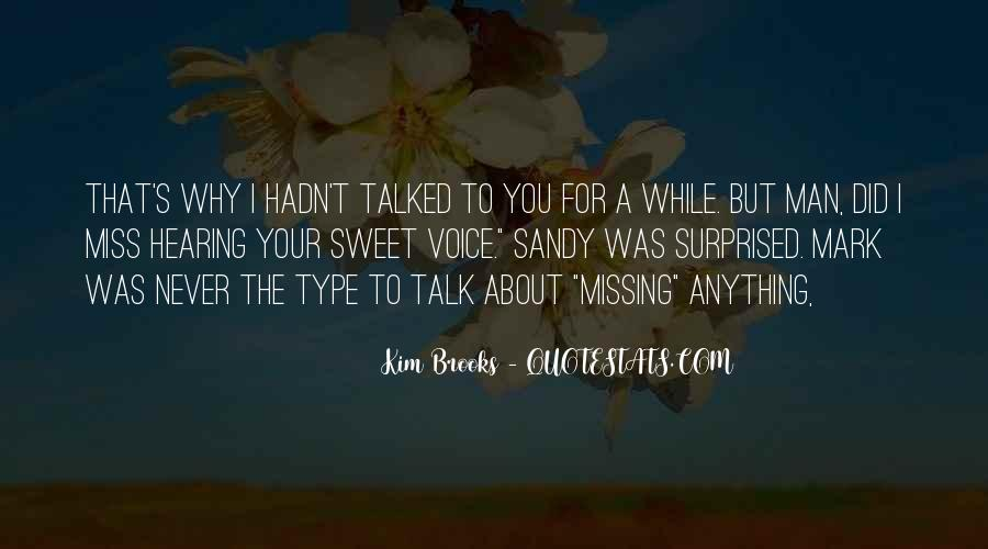 About Missing You Quotes #345432