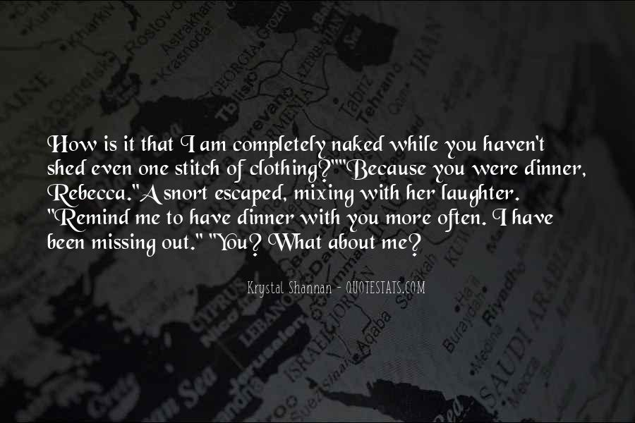 About Missing You Quotes #609524