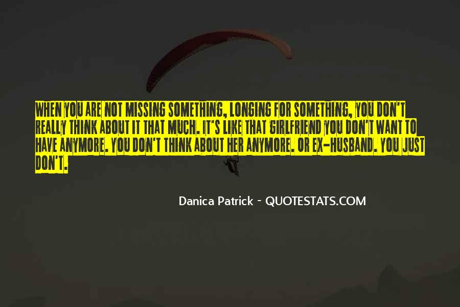 About Missing You Quotes #757967
