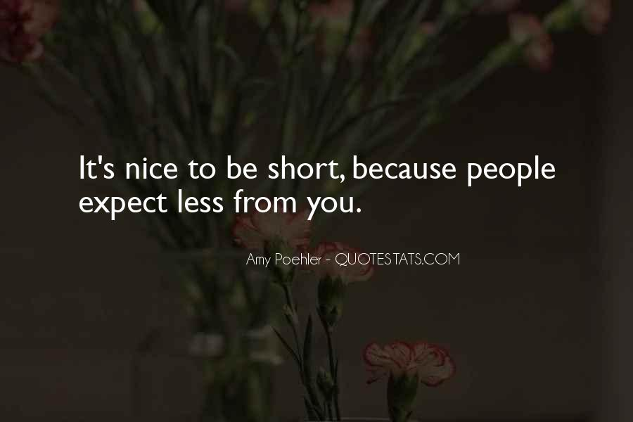 Quotes About Nice Ourselves #10857