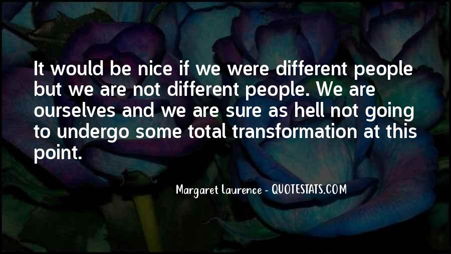 Quotes About Nice Ourselves #1518383