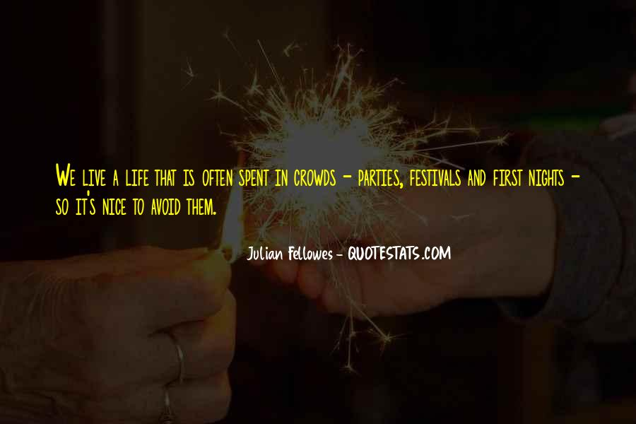 Quotes About Nice Ourselves #3006