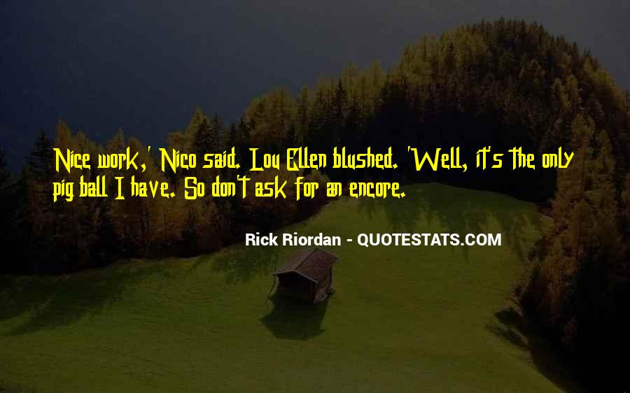Quotes About Nice Ourselves #6856
