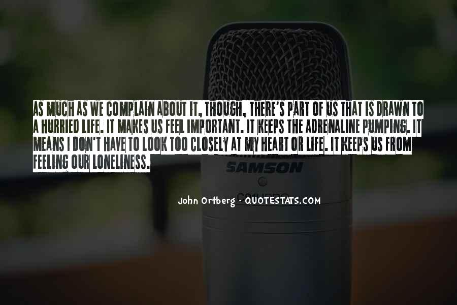 About The Heart Quotes #128661