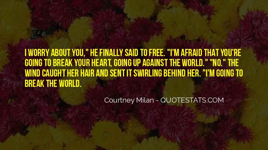 About The Heart Quotes #26474