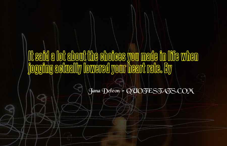 About The Heart Quotes #34242