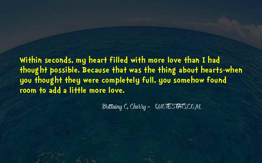 About The Heart Quotes #82348