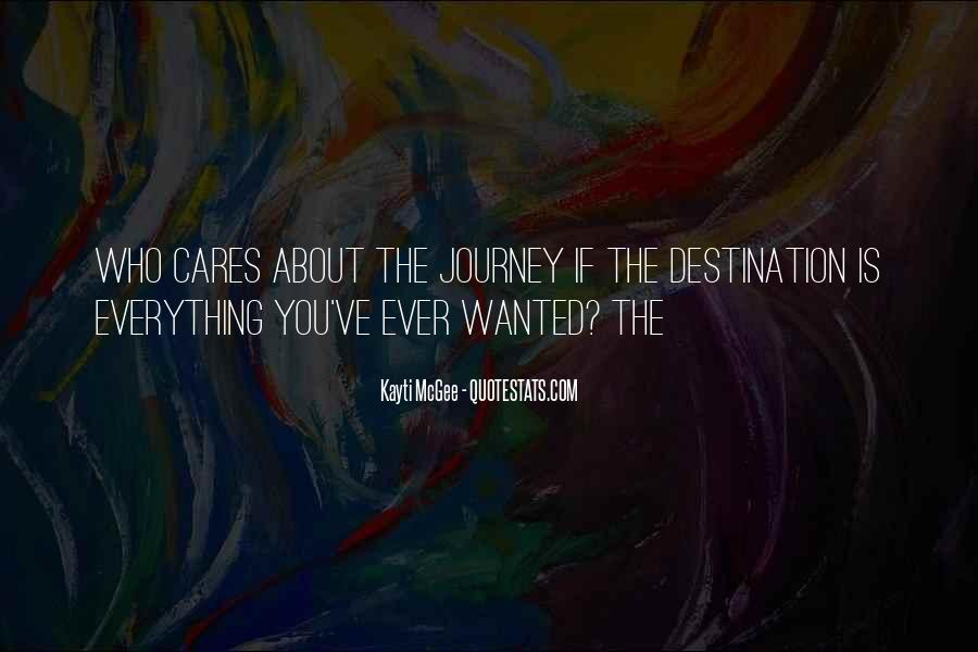 About The Journey Quotes #103520