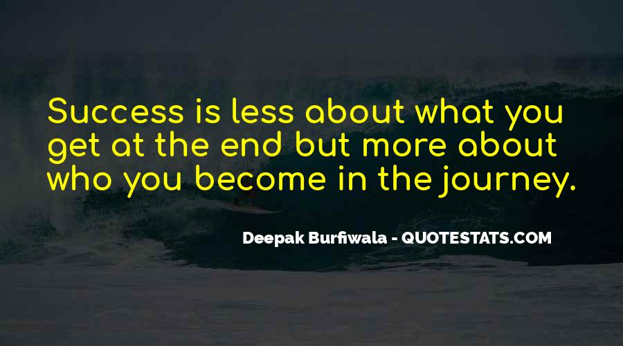 About The Journey Quotes #146297
