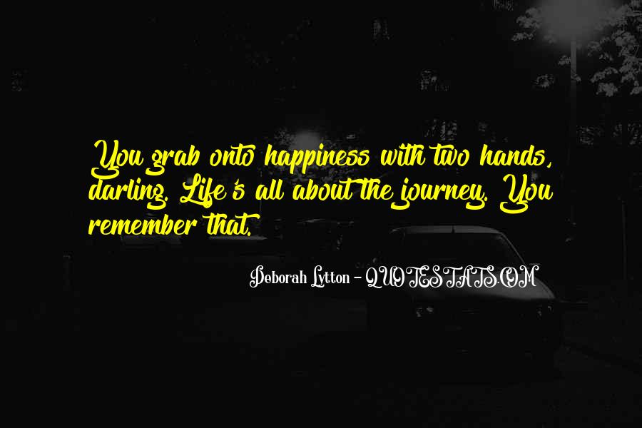 About The Journey Quotes #245509