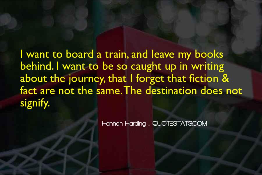 About The Journey Quotes #374775