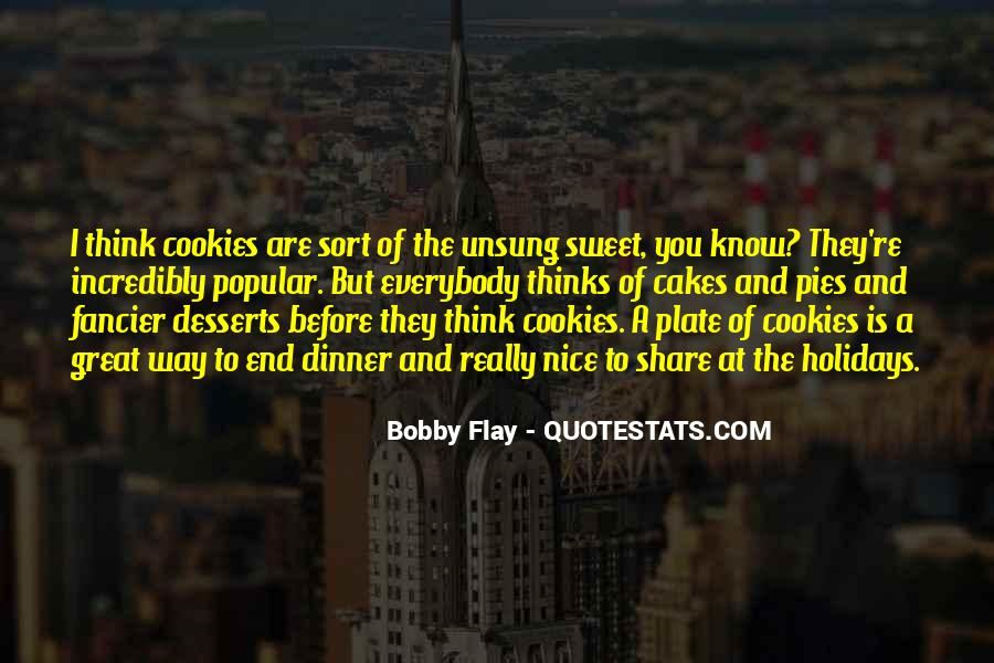 Quotes About Nice Desserts #80920