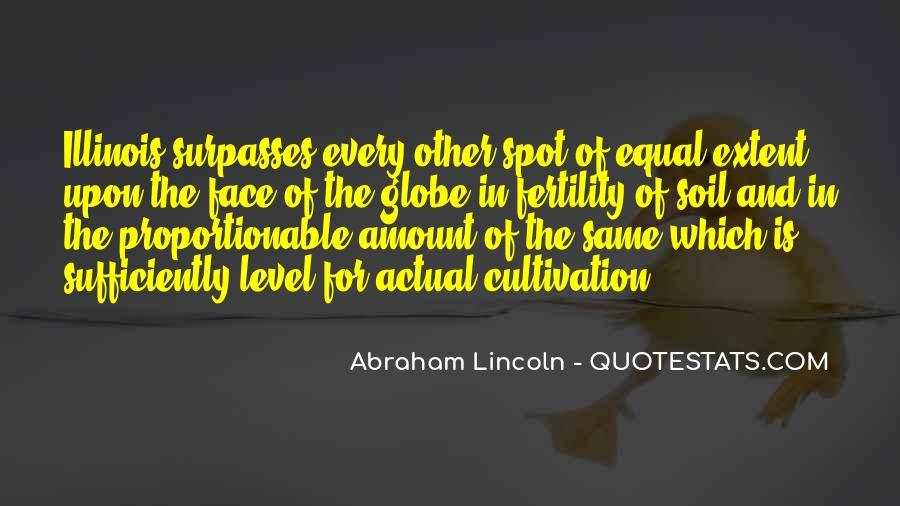 Abraham Lincoln Illinois Quotes #1623878