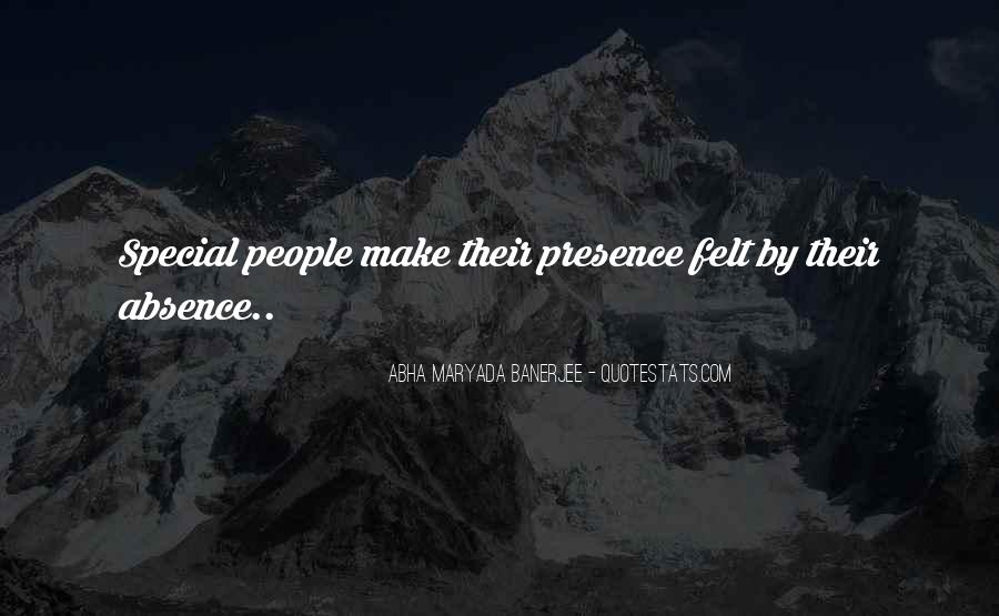 Absence Felt Quotes #1339155