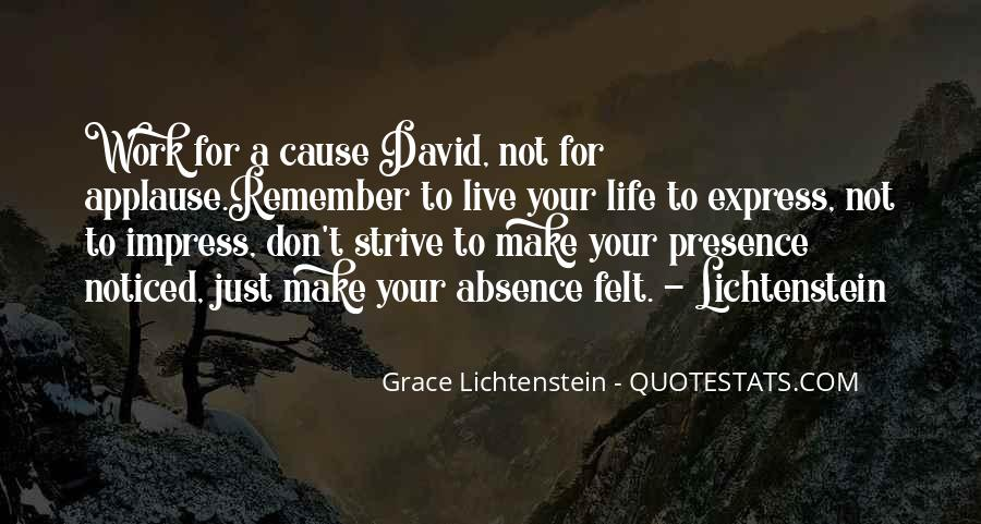Absence Felt Quotes #1387425