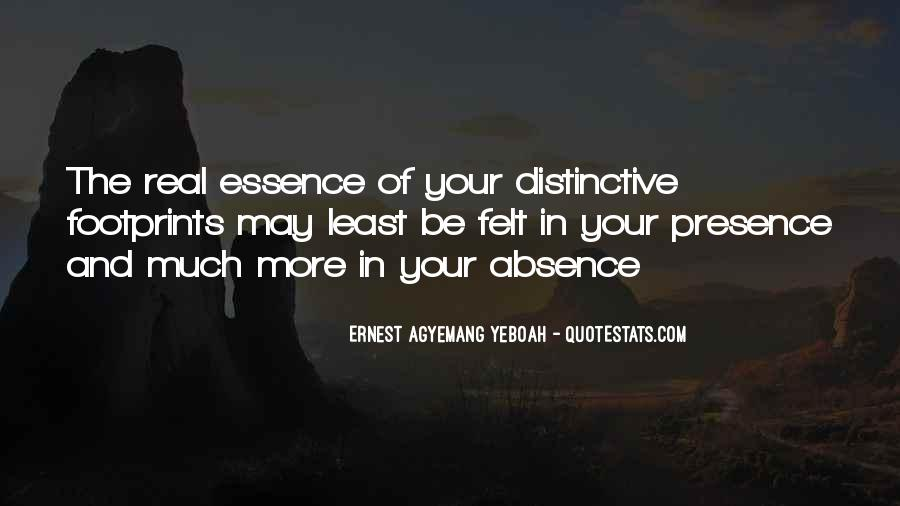 Absence Felt Quotes #324931