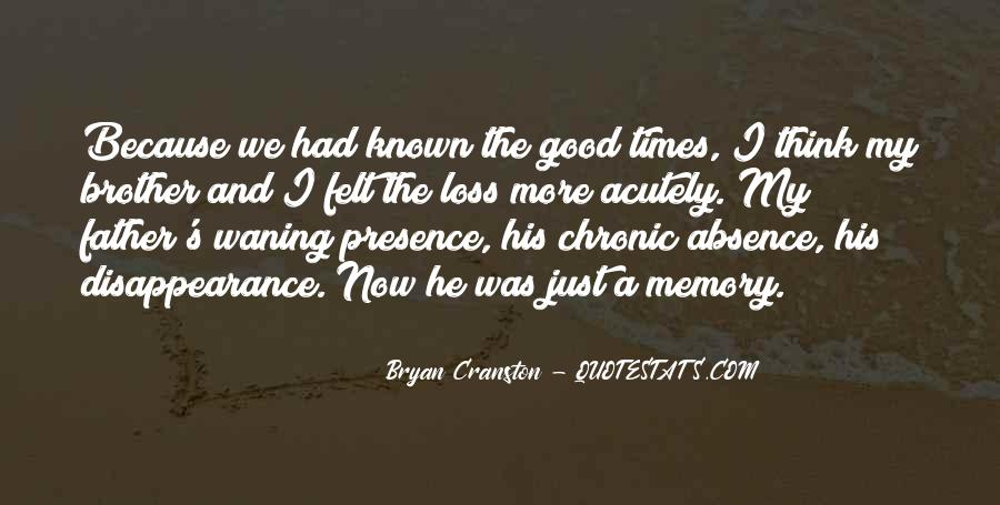 Absence Felt Quotes #520757