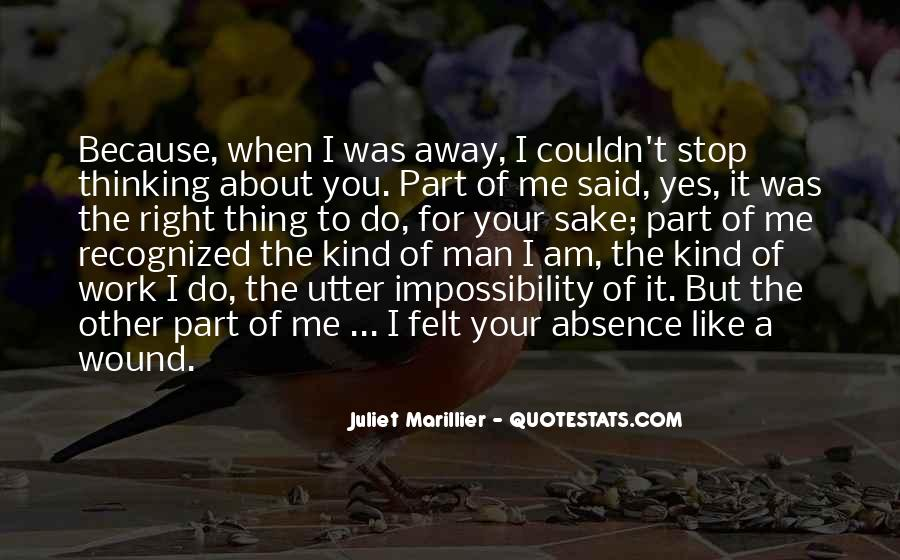 Absence Felt Quotes #927577