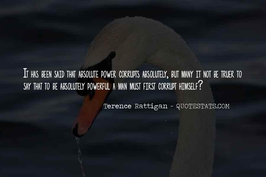 Absolute Power Corrupts Quotes #1091511