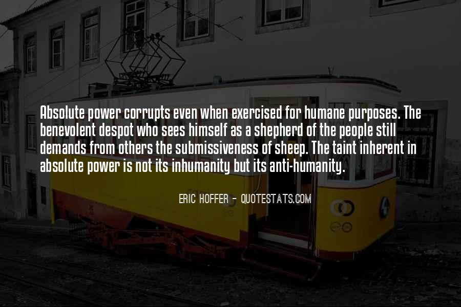 Absolute Power Corrupts Quotes #456905