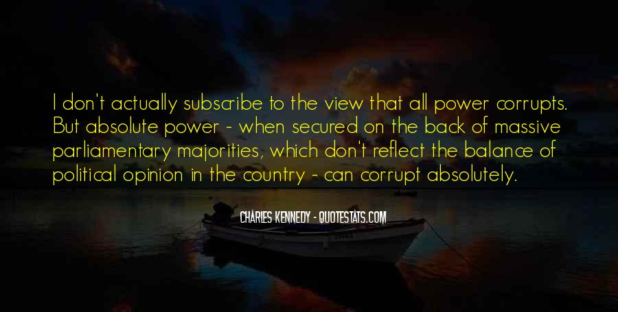 Absolute Power Corrupts Quotes #880022