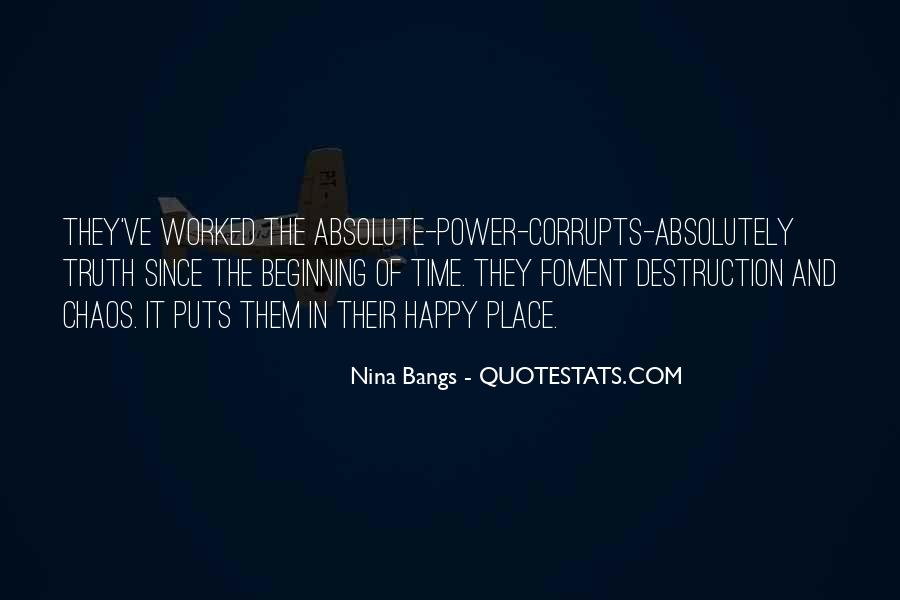 Absolute Power Corrupts Quotes #957135