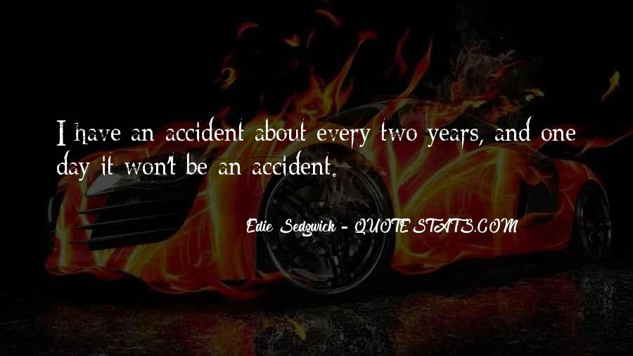 Accident Quotes #13609