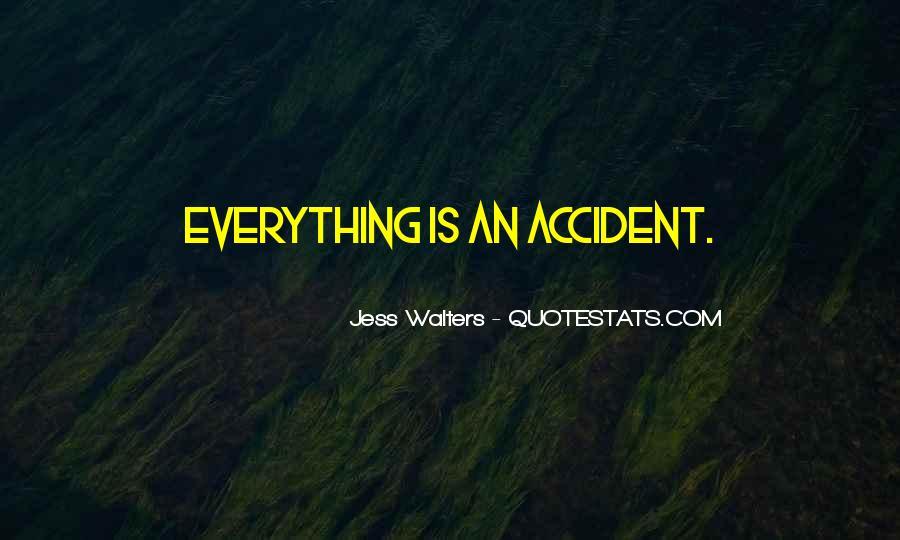 Accident Quotes #2790