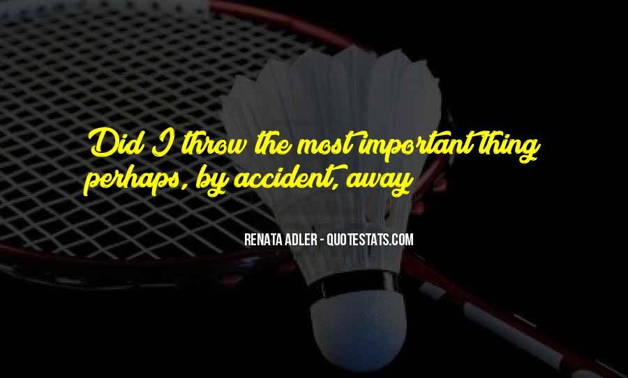 Accident Quotes #31708