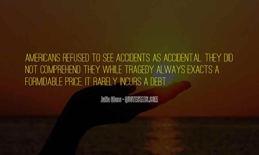Accident Quotes #33498