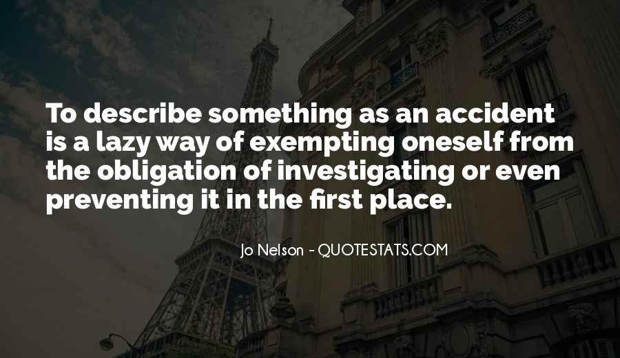 Accident Quotes #44711