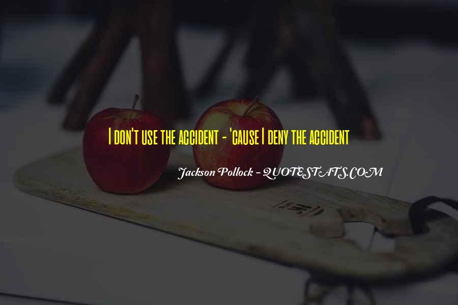Accident Quotes #82910