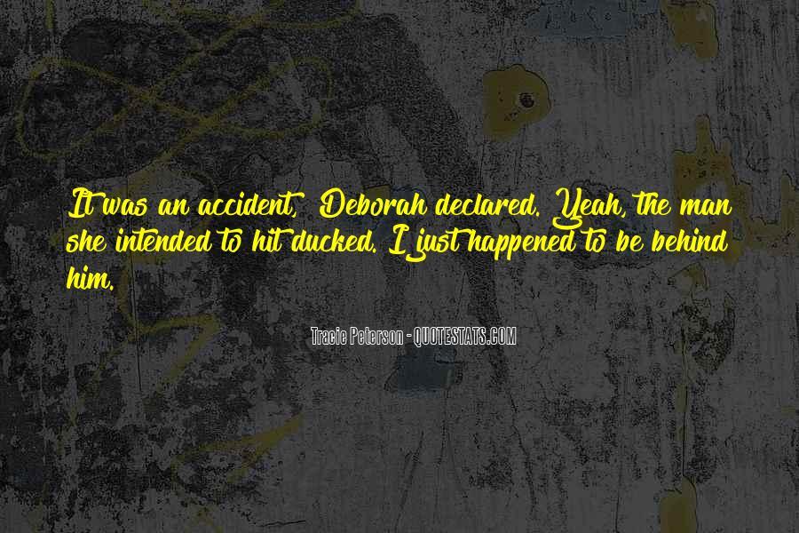 Accident Quotes #97708