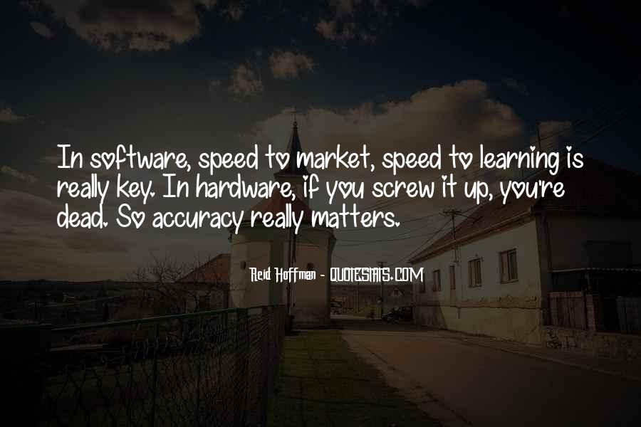 Accuracy Vs Speed Quotes #1578360