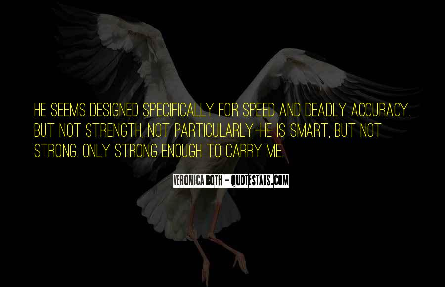 Accuracy Vs Speed Quotes #272491