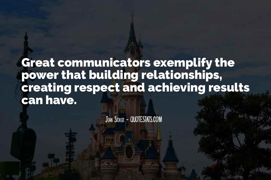 Achieving Great Results Quotes #1003572