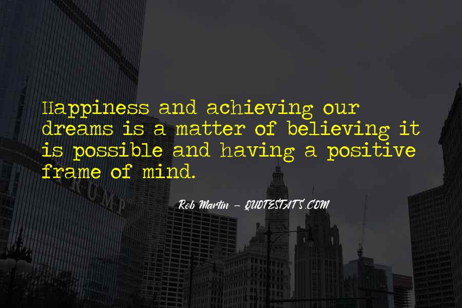 Achieving Is Believing Quotes #1301529