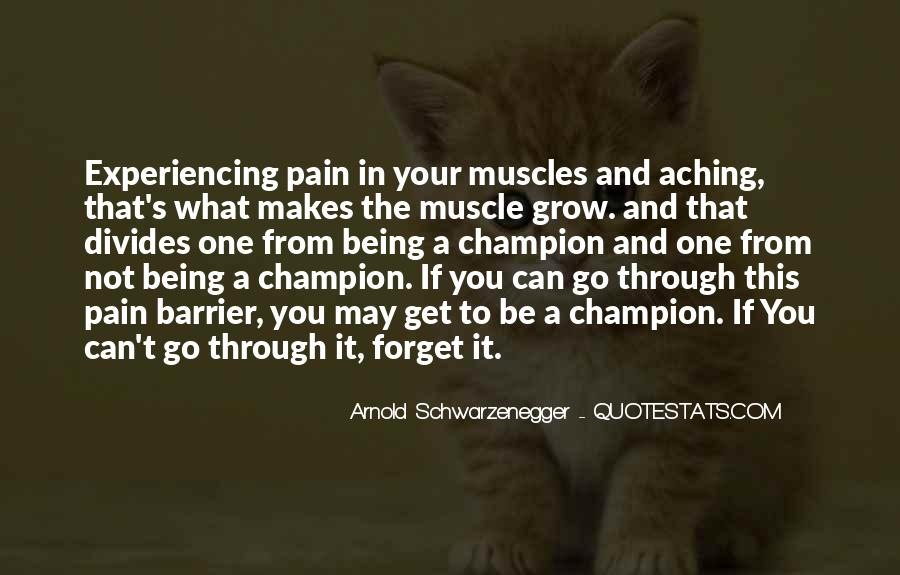 Aching Muscles Quotes #136704