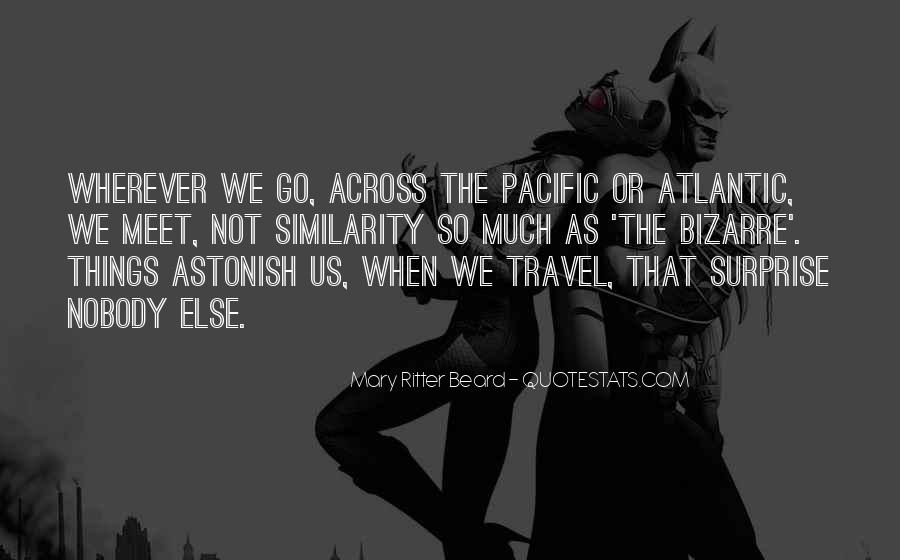 Across The Pacific Quotes #1771296