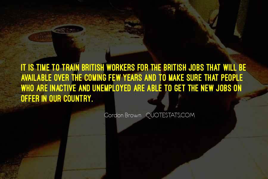 Quotes About New Workers #1227093