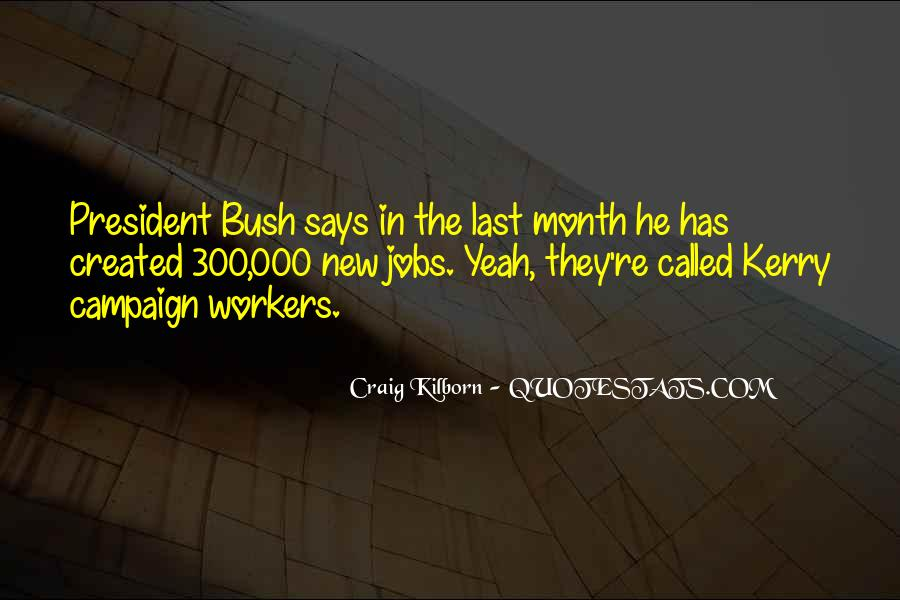 Quotes About New Workers #343029