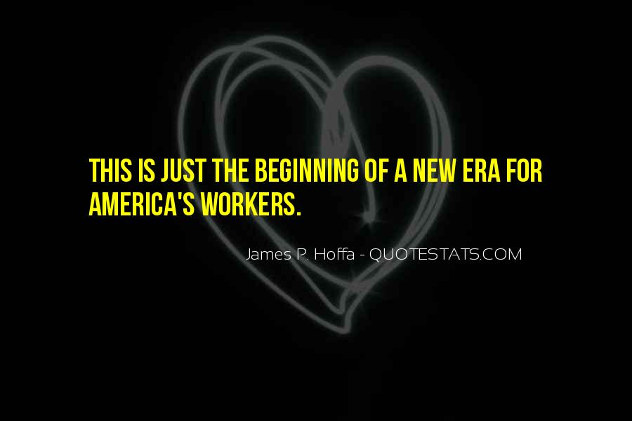 Quotes About New Workers #584863