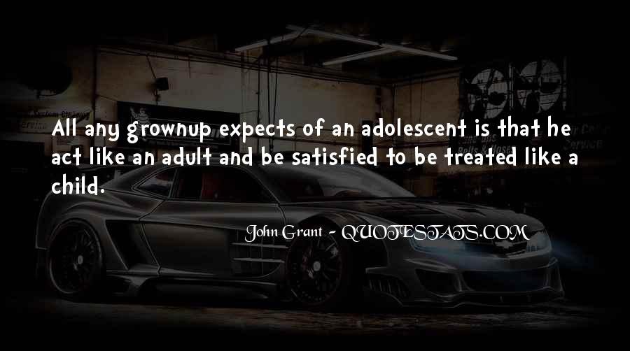 Act Like Child Quotes #934102