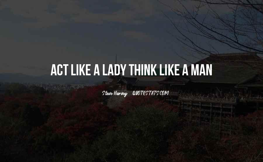 Act Like Lady Quotes #624641